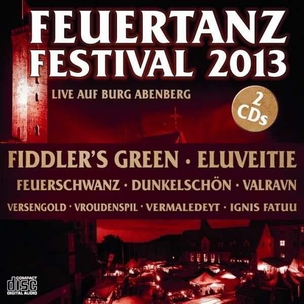 FEUERTANZ FESTIVAL 2013 2CD 2014 Feuerschwanz IGNIS FATUU Versengold