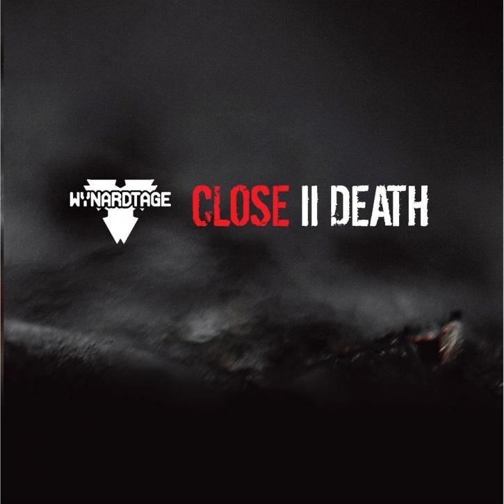 "WYNARDTAGE Close II Death 7"" VINYL 2014 LTD.180"