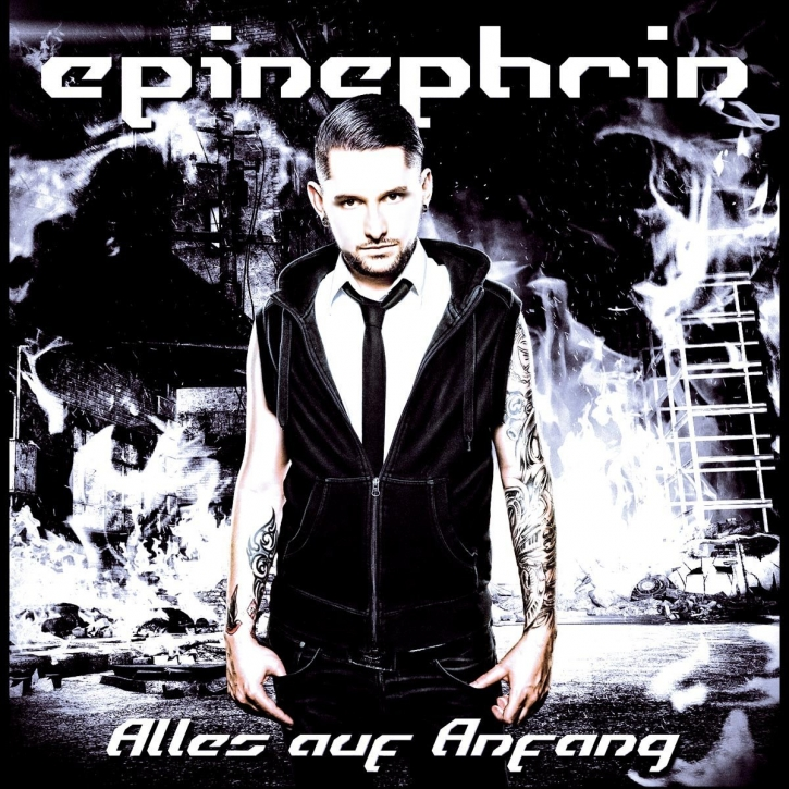 EPINEPHRIN Alles Auf Anfang CD 2014