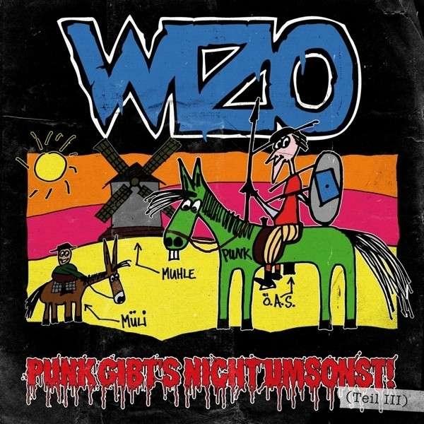 WIZO Punk Gibt's Nicht Umsonst! (Teil III) (Limited Edition) 2LP GREEN VINYL