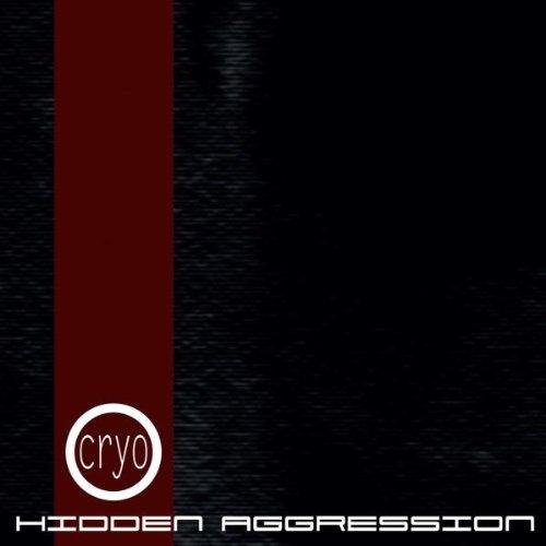 CRYO Hidden Aggression CD 2010