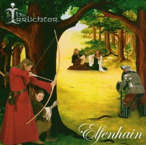 DIE IRRLICHTER Elfenhain CD 2004