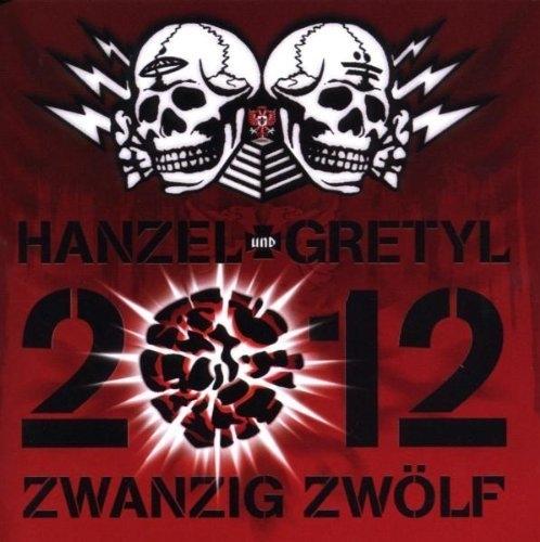 HANZEL UND GRETYL 2012: Zwanzig zwölf CD 2008