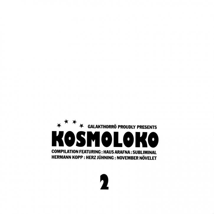 KOSMOLOKO 2 CD 2012 November Növelet HAUS ARAFNA