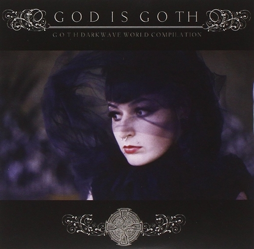 GOD IS GOTH 2CD Digipack 2014 Das Ich MERCIFUL NUNS Ikon HENRIC DE LA COUR