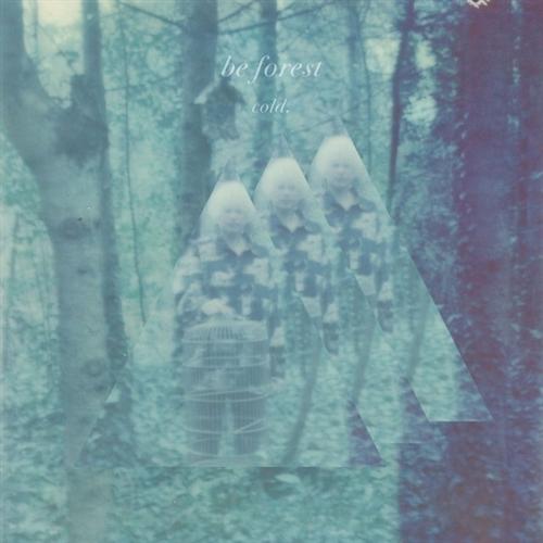 BE FOREST Cold LP VINYL 2019