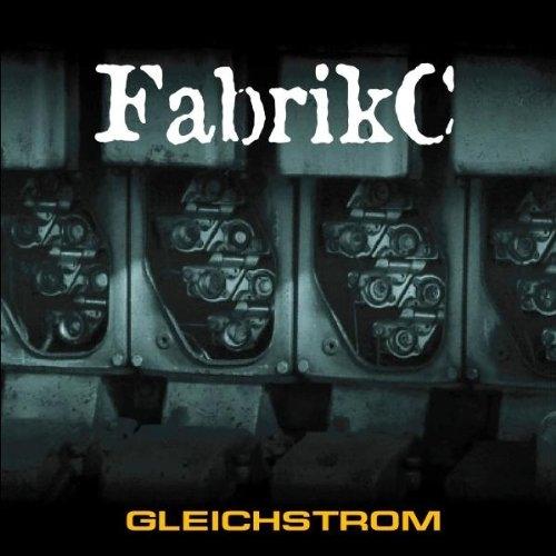 FabrikC Gleichstrom CD 2005 Fabrik C