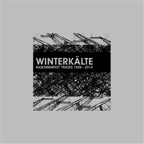 WINTERKÄLTE Maschinenfest Tracks 1999-2014 2LP+CD 2014 LTD.500 HANDS