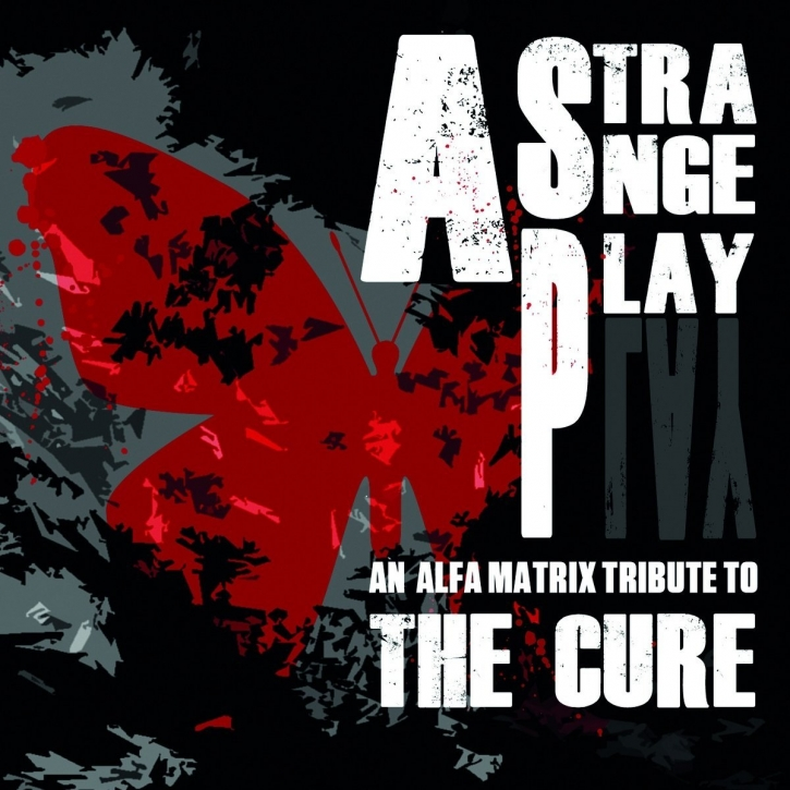 A STRANGE PLAY [A tribute to THE CURE] 2CD 2014 alfa matrix