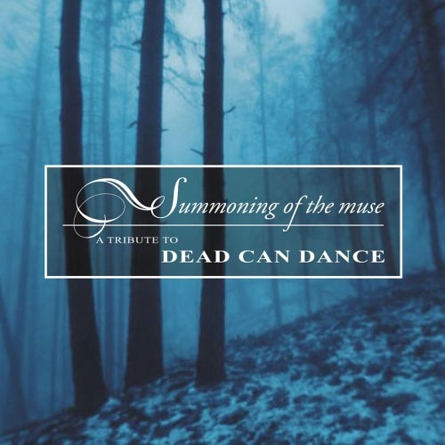 Summoning Of The Muse - A Tribute To Dead Can Dance CD 2005 ARCANA