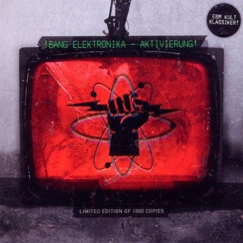 BANG ELEKTRONIKA Aktivierung! CD 2011 LTD.1000 PART 19