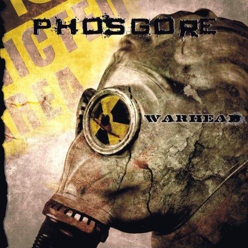 PHOSGORE Warhead CD 2011