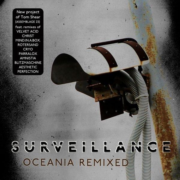 SURVEILLANCE [ASSEMBLAGE 23] Oceania Remixed CD 2014 LTD.500