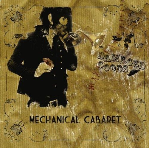 MECHANICAL CABARET Damaged Goods CD 2009