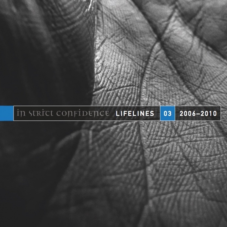 IN STRICT CONFIDENCE Lifelines Vol.3 (2006-2010) CD 2015