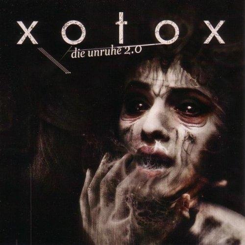 XOTOX Die Unruhe 2.0 CD 2010