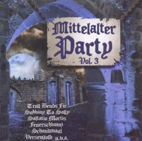 MITTELALTER PARTY VOL.3 III CD Ignis Fatuu SCHELMISH Saltatio Mortis