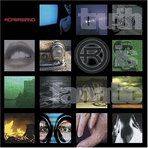 ROTERSAND Truth Is Fanatic CD 2004