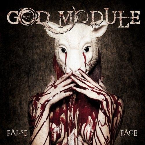 GOD MODULE False Face CD 2014