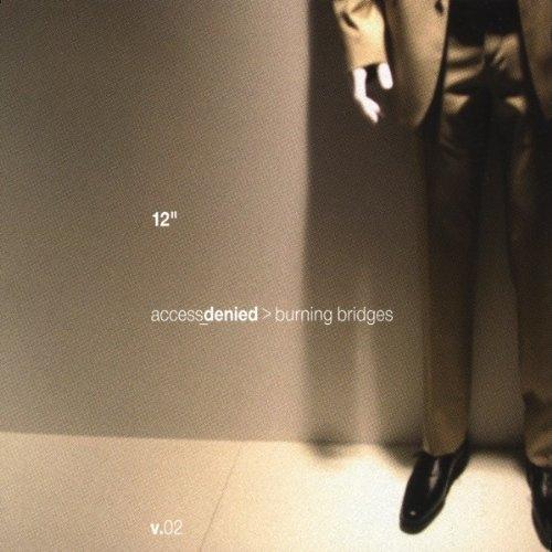 ACCESS DENIED Burning Bridges 2 MCD 2001