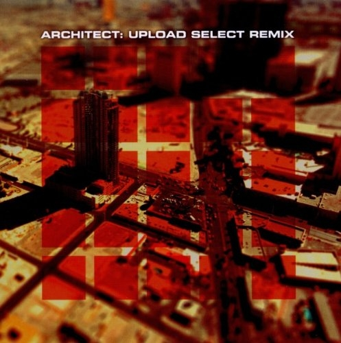 ARCHITECT Upload Select Remix CD 2011