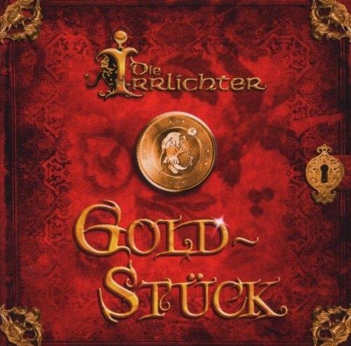 DIE IRRLICHTER Goldstück CD 2008