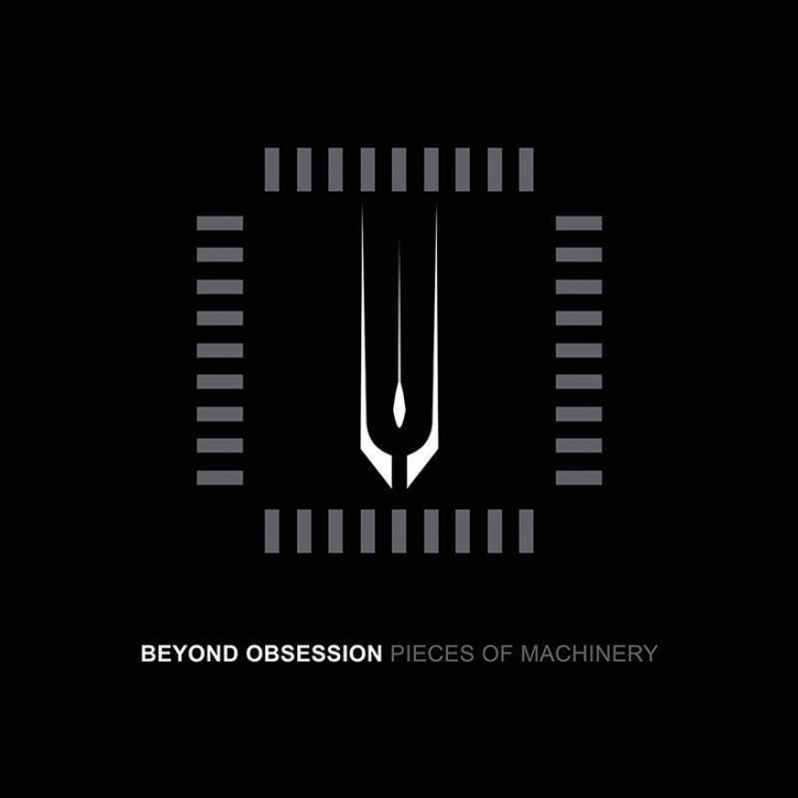 BEYOND OBSESSION Pieces Of Machinery CD Digipack 2015