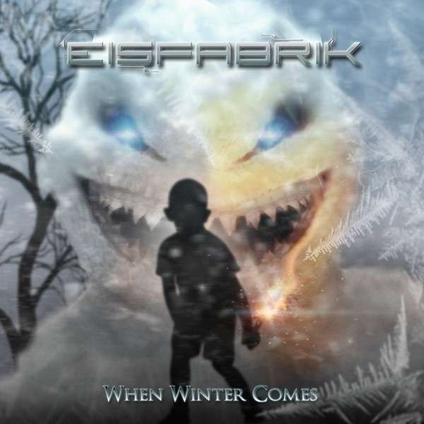 EISFABRIK When Winter Comes CD 2015