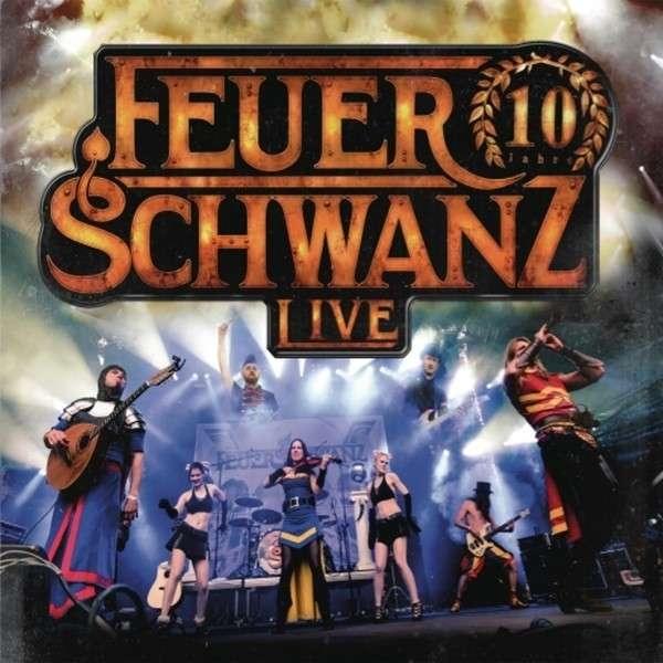 FEUERSCHWANZ 10 Jahre Feuerschwanz Live CD Digipack 2015