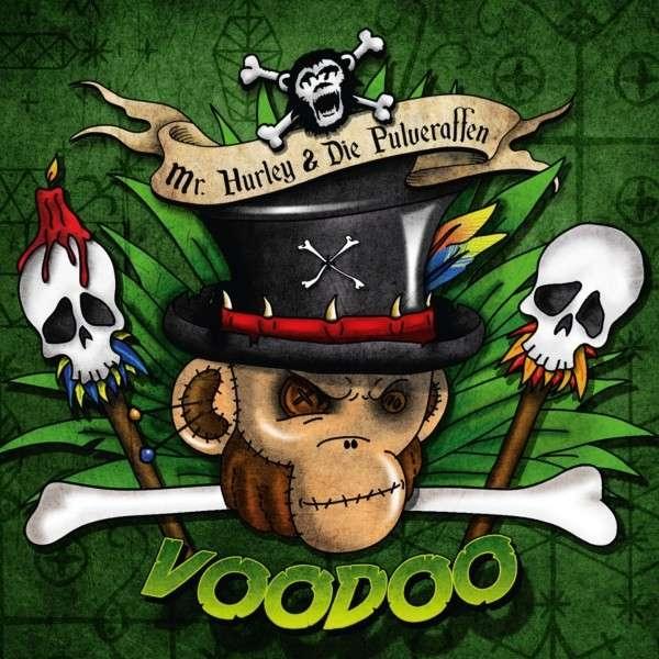 MR.HURLEY & DIE PULVERAFFEN Voodoo CD Digipack 2015