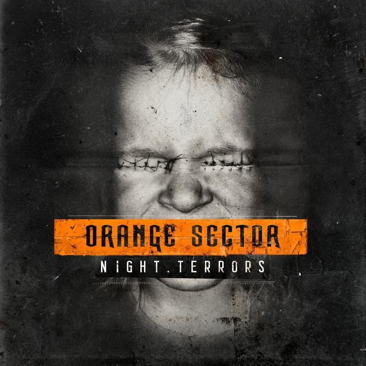 ORANGE SECTOR Night Terrors CD 2015
