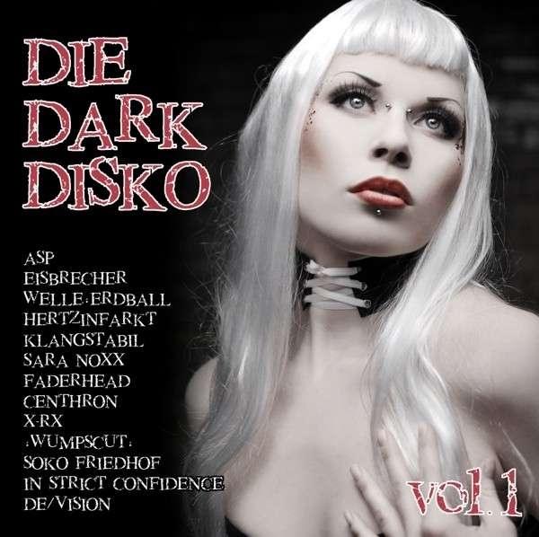 DIE DARK DISKO 01 CD 2015 Welle Erdball ASP Eisbrecher WUMPSCUT