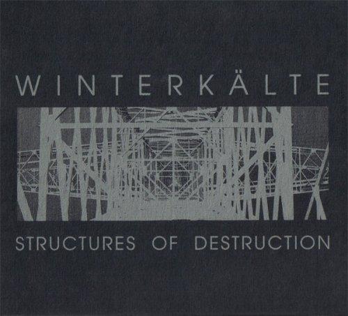 WINTERKÄLTE Structures Of Destruction CD 1997 HANDS