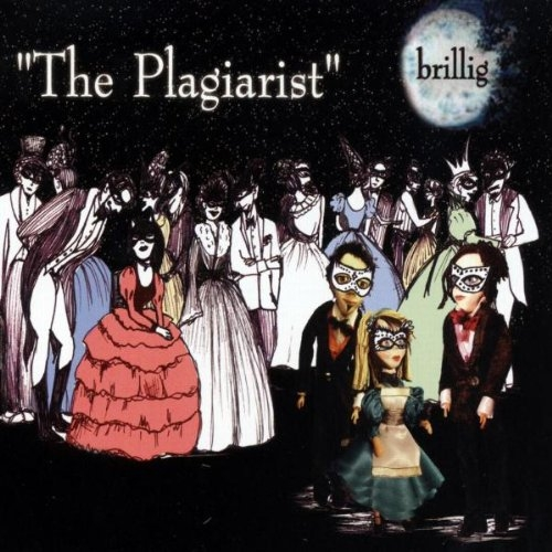 BRILLIG The Plagiarist MCD 2007