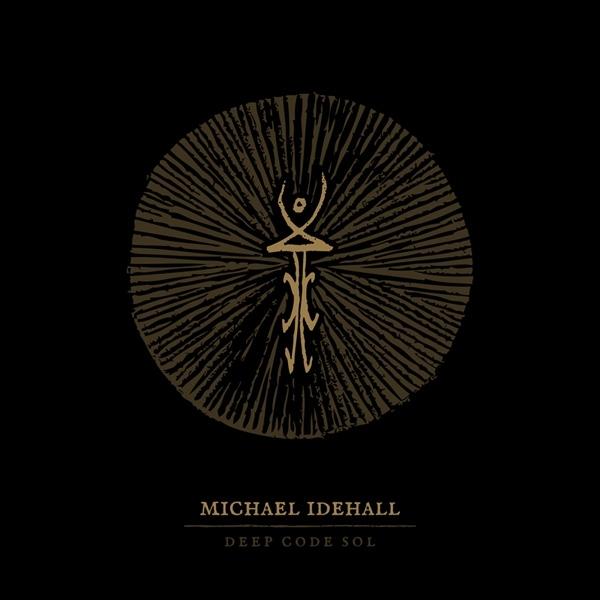 MICHAEL IDEHALL Deep Code Sun CD Digipack 2015 ant-zen