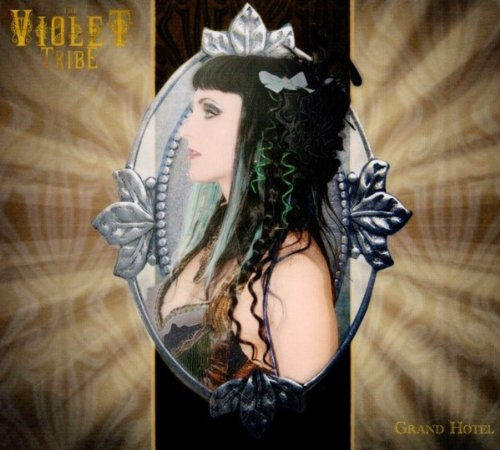 THE VIOLET TRIBE Grand Hotel CD Digipack 2011
