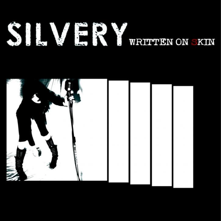 SILVERY Written On Skin CD 2010