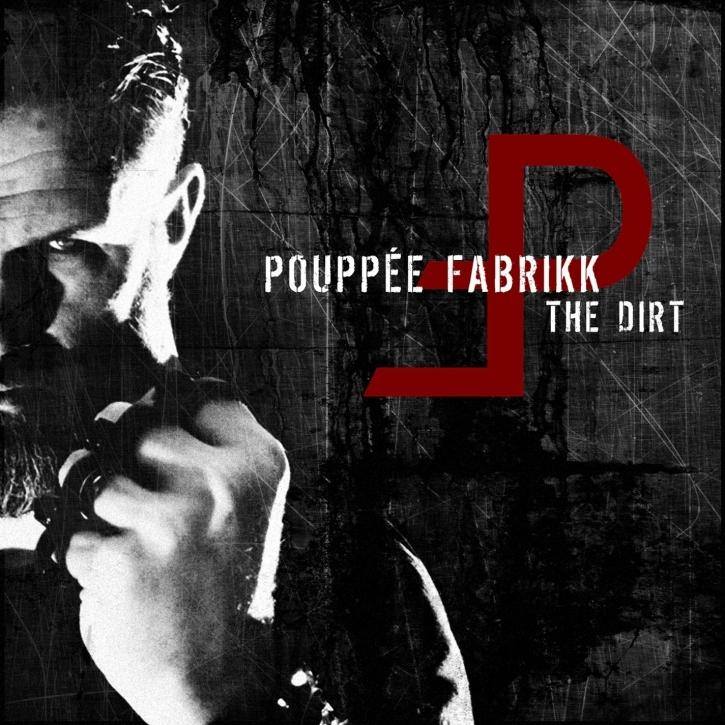 POUPPEE FABRIKK The Dirt CD 2013