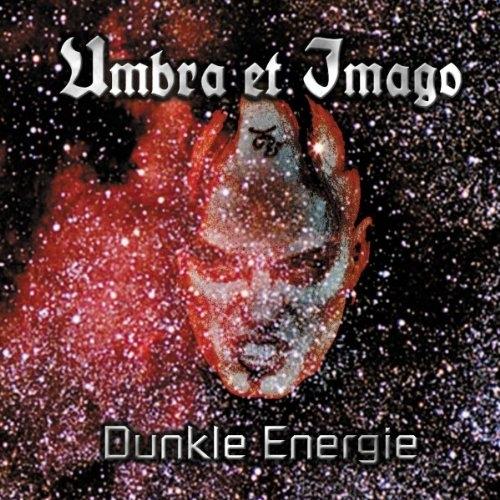 UMBRA ET IMAGO Dunkle Energie CD 2001