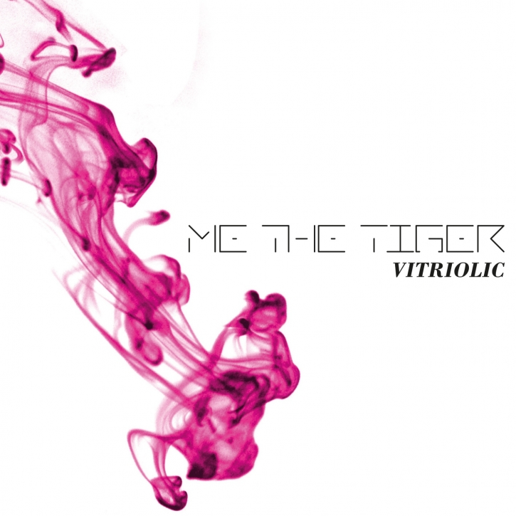 ME THE TIGER Vitriolic CD 2015