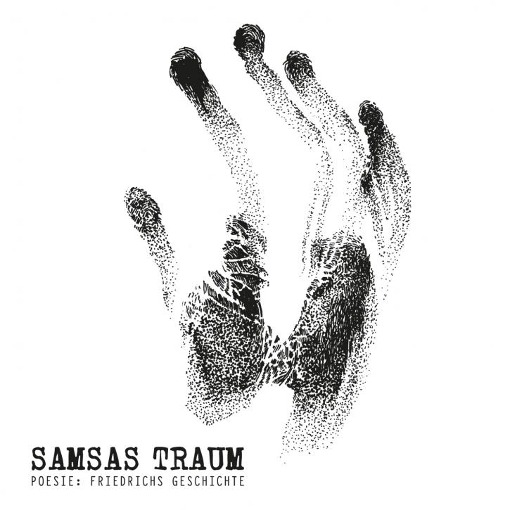 SAMSAS TRAUM Poesie: Friedrichs Geschichte CD 2015