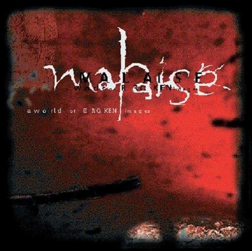 MALAISE A World Of Broken Images CD 1999