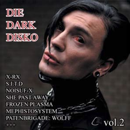 DIE DARK DISKO 02 CD 2015 LTD.500 DIARY OF DREAMS Frozen Plasma SHE PAST AWAY