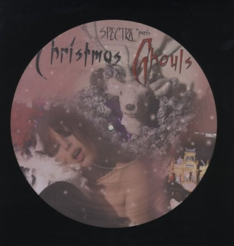 SPECTRA PARIS Christmas Ghouls LIMITED LP PICTURE VINYL 2010 KIRLIAN CAMERA