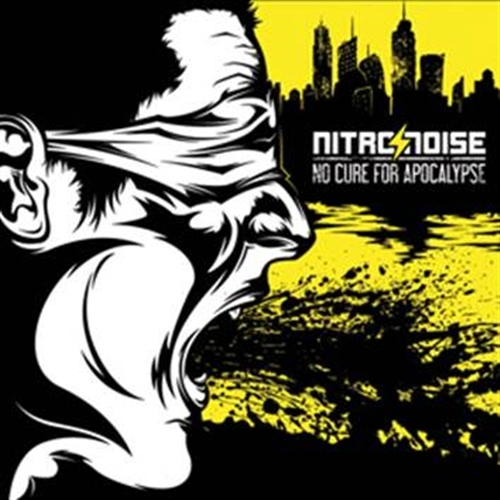 NITRO/NOISE No Cure for Apocalypse [re-release] CD 2015