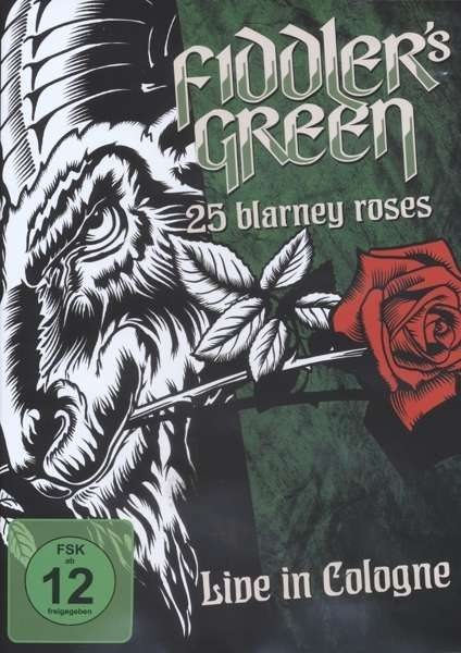 FIDDLER'S GREEN 25 Blarney Roses-Live In Cologne 2015 DVD