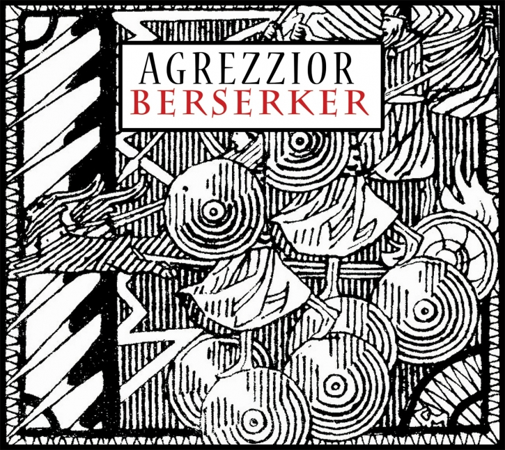 AGREZZIOR Berserker CD 2015