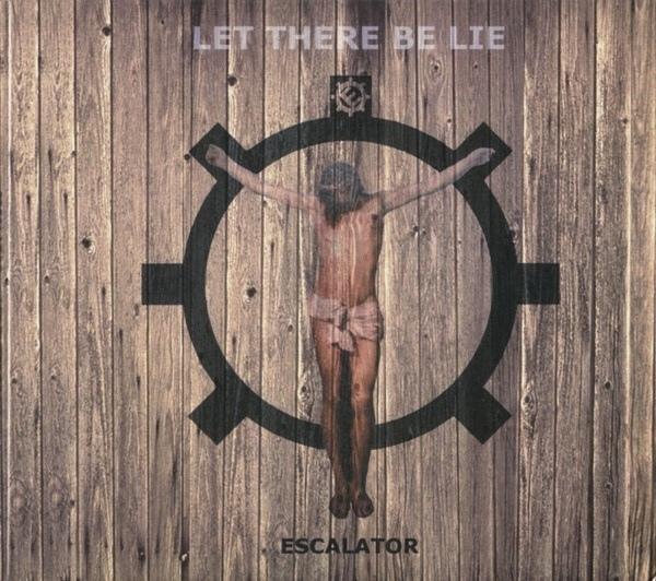 ESCALATOR Let there be Lie [+2 bonus-tracks] CD Digipack 2013