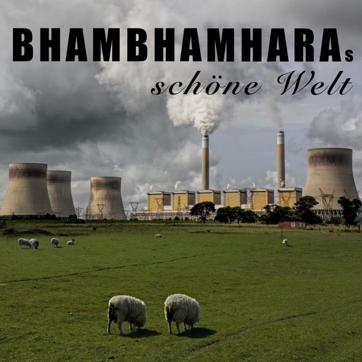 BhamBhamHara BhamBhamHaras schöne Welt CD 2015