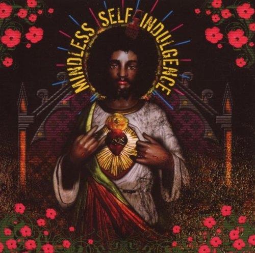 MINDLESS SELF INDULGENCE You'll Rebel To Anything CD 2007